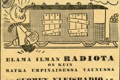Elämä ilman radiota on kuin matka umpinaisessa vaunussa