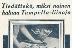 Tiedättekö, miksi nainen haluaa Tampella-liinoja